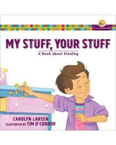 Growing God's Kids - My Stuff, Your Stuff