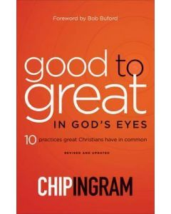 Good to Great in God's Eyes-Rev/Updd