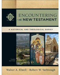 Encountering The New Testament (3rd Edn)