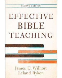 Effective Bible Teaching-2nd Edn