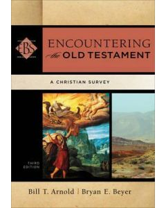 Encountering the Old Testament (3rd Edn)