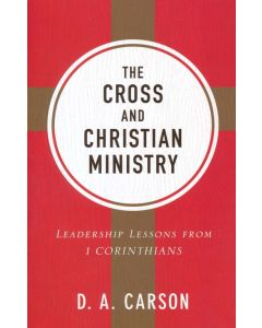 Cross And Christian Ministry (Repackaged Edn)