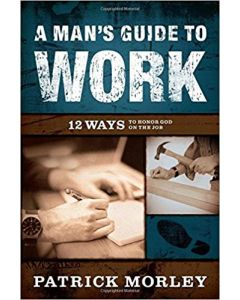 Man's Guide to Work, A (12 Ways)