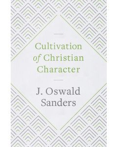 Cultivation of Christian Character