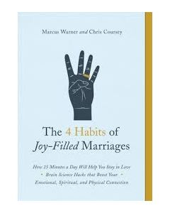 4 Habits of Joy-Filled Marriages, The