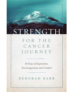 Strength for the Cancer Journey-HC+ July