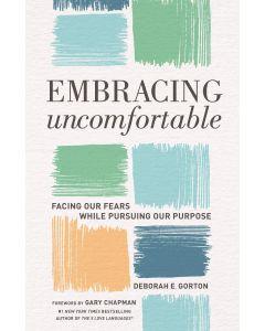 Embracing Uncomfortable