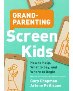 Grandparenting Screen Kids