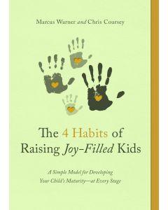 4 Habits of Raising Joy-Filled Kids