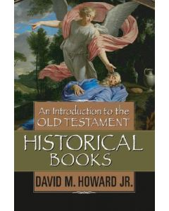 Introduction To The O.T.Historical Books-HC (new)