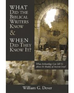 What Did the Biblical Writers Know and When Did They Know it?
