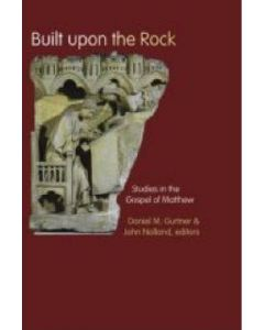 Built Upon The Rock (Studies in Gospel of Matthew