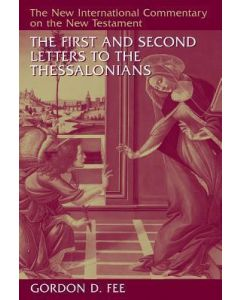 First and Second Letters to Thessalonians (NICNT)