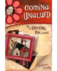 Sisters, Ink Sr #2-Coming Unglued (Novel)