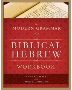 Modern Grammar For Biblical Hebrew-Workbook