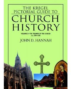 Kregel Pictorial Guide To Church History-Vol.3