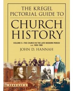 Kregel Pictorial Guide To Church History-Vol.5