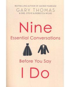 Nine Essential Conversations Before You Say I Do