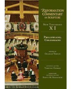 Philippians, Colossians.NT V.11-Reform.Comm./Sr