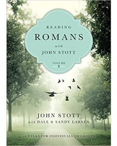 Reading Romans with John Stott-Vol. 1