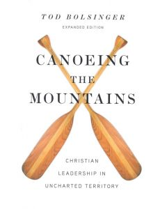 Canoeing the Mountains-Expanded Edition