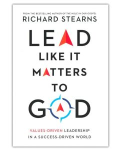 Lead Like It Matters to God