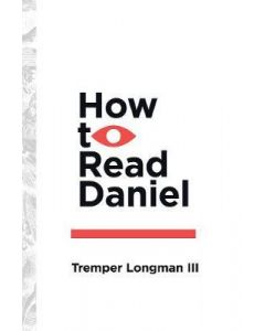 How to Read Daniel