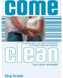 Come Clean : It's A Pure Revolution
