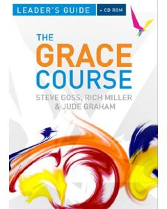 Grace Course-Leader's Guide (w/CD Rom)