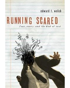 Running Scared:Fear   Worry   & God of Rest Apr