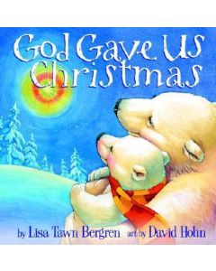 God Gave Us Christmas (Children)