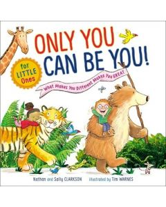 Only You Can Be You for Little Ones
