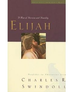 Great Lives Sr-Elijah, Man of Heroism & Humility