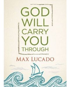 God Will Carry You Through-HC