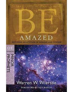 Be Amazed ( Minor Prophets )