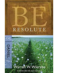 Be Resolute (Daniel) - Updated