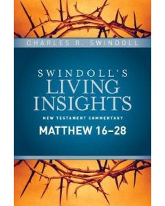 Living Insights New Test. #15-Matthew 16-28