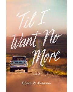 Till I Want No More (Fiction)
