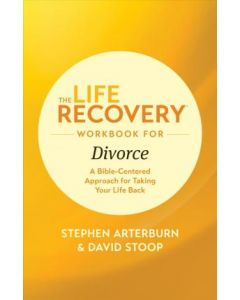 Life Recovery Workbook for Divorce  The