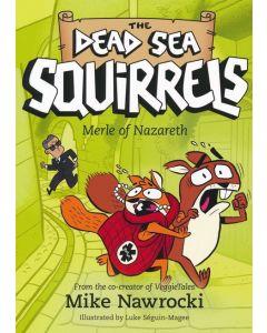 Dead Sea Squirrels No. 7-Merle of Nazareth