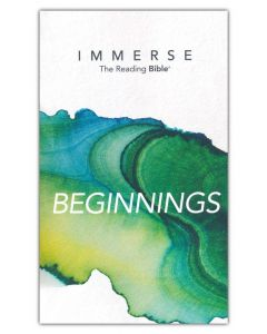 NLT Immerse Bible: Beginnings-Softcover