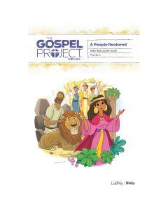 Gospel Project for Kids3.0 V6:People Restored Older Kids  Leader guide