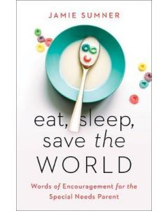 Eat  Sleep  Save the World