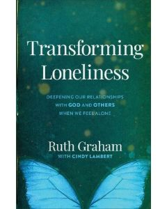 Transforming Loneliness