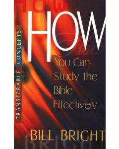 Transferable Concepts 11-How You Can Study the Bible Effectively