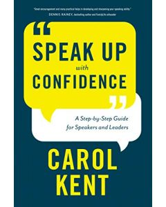 Speak Up with Confidence:Step-by-Step Gde/Speaker