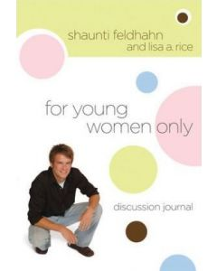 For Young Women Only-Discussion Journal