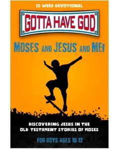 Moses And Jesus And Me! For Boys, Ages 10-12