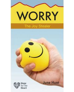 Worry (Hope For The Heart Series)