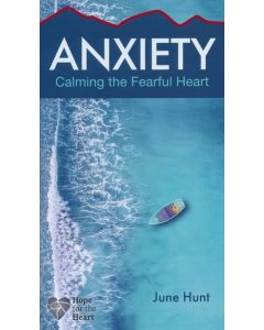 Anxiety (Hope For The Heart Series)